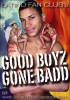 Good boyz gone bedd