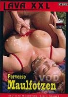 Download Perverse Maulfotzen