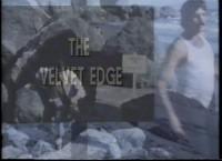 The Velvet Edge (1976)