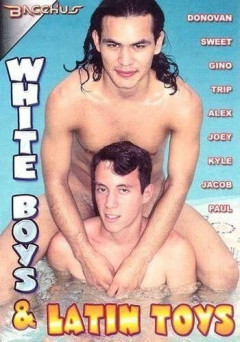 White Boys And Latin Toys
