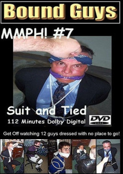 Bound Guys: MMPH! 7 Suit and Tied free gay film