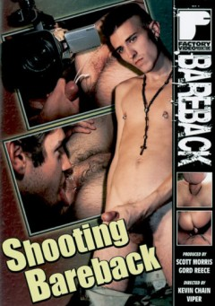 Shooting Bareback (2008) free gay video