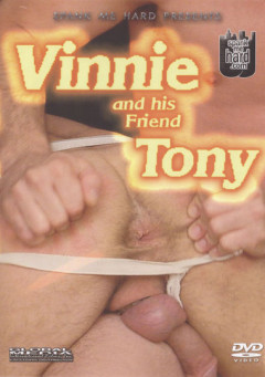 Vinnie and His Friend Tony (2012) - free