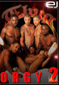 Thug Orgy 2 homosexual video
