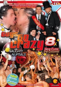 Guys Go Crazy 8: Naughty Nuptials