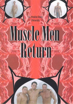 Muscle Men Return