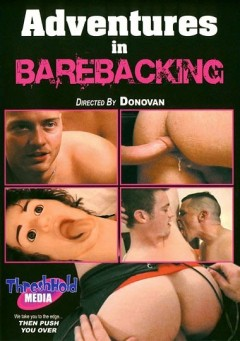 Adventures In Barebacking