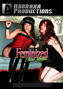 Feminized for Cash