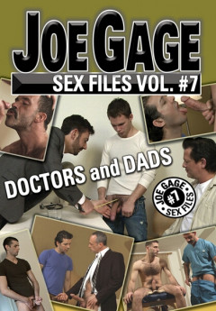 Joe Gage Sex Files 7: Doctors & Dads