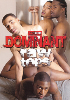 Dominant Raw Tops mp4