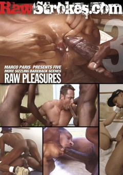 Raw Pleasures