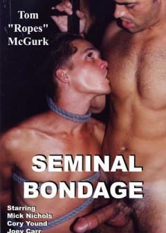 Seminal Bondage