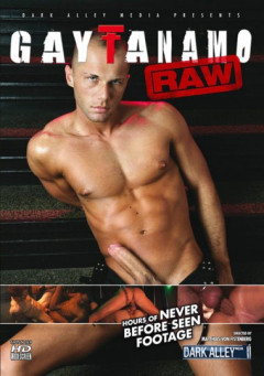 Gaytanamo Raw