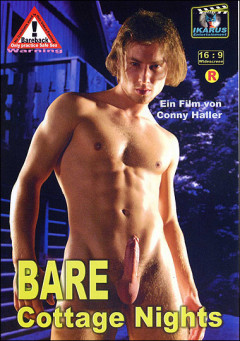 Ikarus Entertainment boys men with big cocks dvd xxx Bare Cottage Nights (2006)