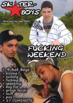 Fucking Weekend gay porn
