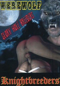 Werewolf Glory Hole Breeders porn gay inky porn archives video