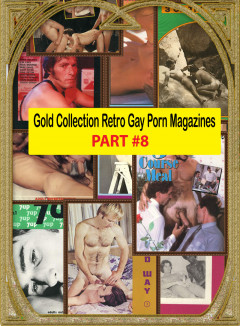 Gold Collection Retro Gay Porn Magazines – Part 8