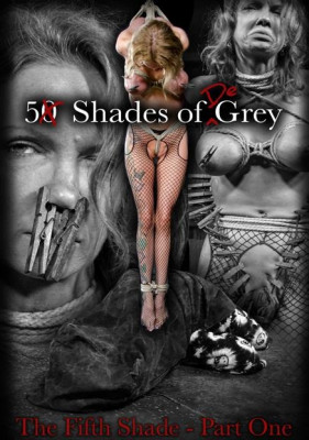 bdsm 5 Shades of DeGrey The Fifth Shade - Part One