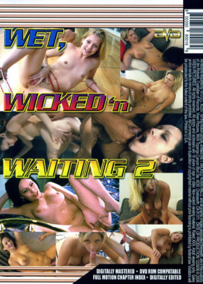 Wet Wicked Waiting Vol 2