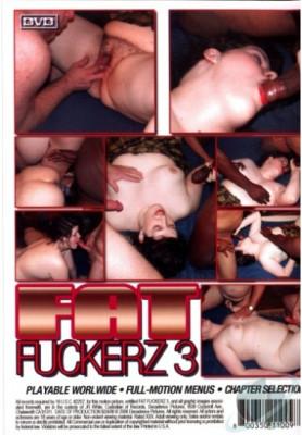Fat Fuckerz vol 3
