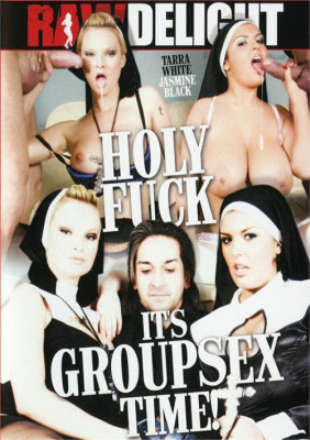Holy Fuck It Is Groupsex Time
