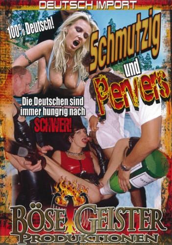 Schmutzig Und Pervers (2011)