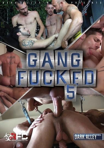 Gang Fucked Vol. 5