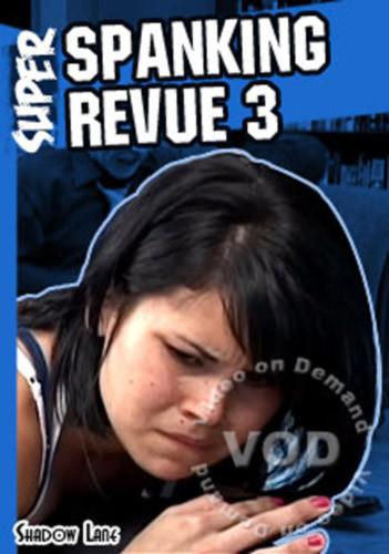 Super Spanking Revue 3