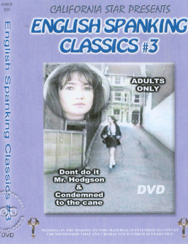 English Spanking Classics #3 - Don't Do It Mr. Hodgson & Condemned To The Cane DVD