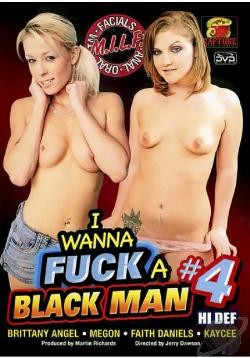 I Wanna Fuck A Black Man 4