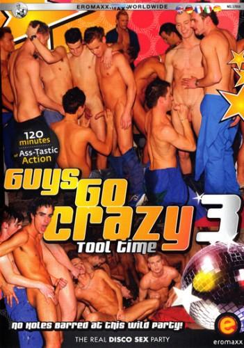 Guys Go Crazy 3 Tool Time - gay bdsm masters.
