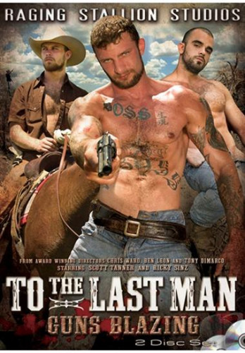 To The Last Man — Part 2 Guns Blazing