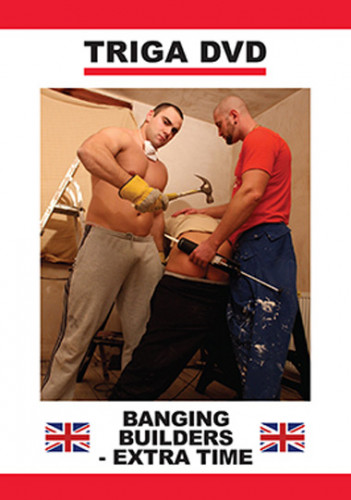 Triga Films – Banging Builders: Extra Time (2012)