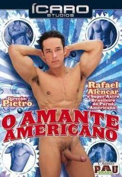 Rafael Alencar Gets Fucked – O Amante Americano