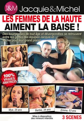 Les Femmes De La Haute Aiment La Baise!