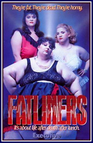 Fatliners