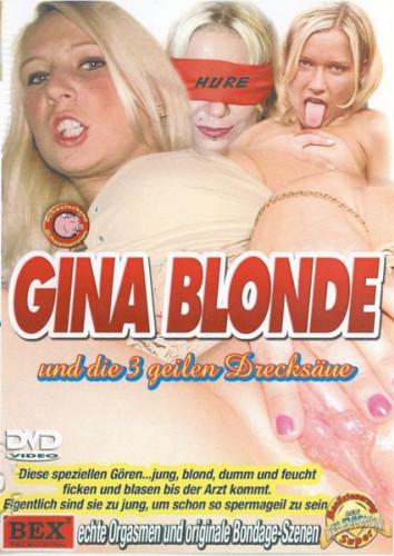 Gina blonde und die 3 geilen drecksaue