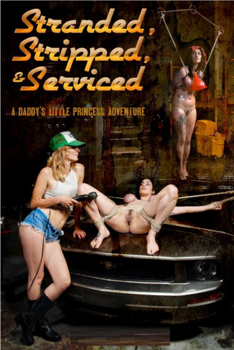 Stranded, Stripped, and Serviced (May 18, 2015)