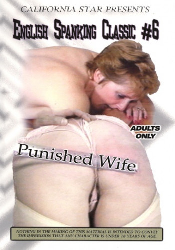 English Spanking Classics # 6 - Punished Wife DVD