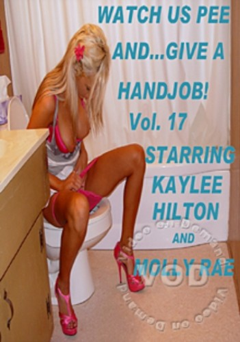 Watch Us Pee And ... Give A Handjob! Vol. 17
