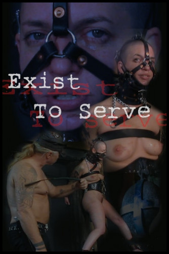 S&M Exist To Serve - Abigail Dupree