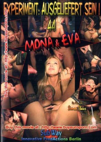 Experiment: Ausgeliefert Sein 44 - Mona & Eva