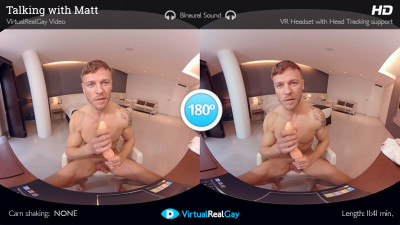 Virtual Real Gay — Talking with Matt (Android/iPhone)