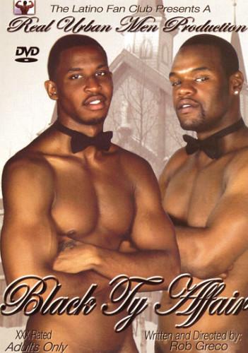 Black Ty Affair (Serious Black Men! Serious Black Dick!)