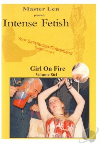 Intense Fetish 864 - Girl On Fire