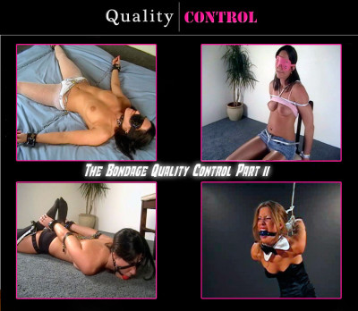 The Bondage Quality Control Part  11