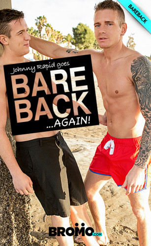 Bromo - Johnny Goes Bareback... Again! Part 2 (Gunner Canon & Alexander Motogazzi)