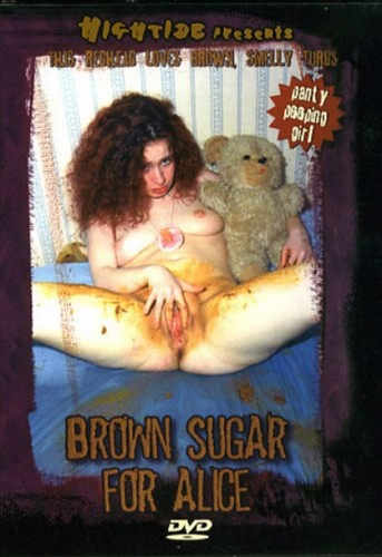 Brown Sugar for Alice Filesmonster Scat