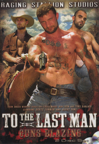 To The Last Man - Part 2 Guns Blazing