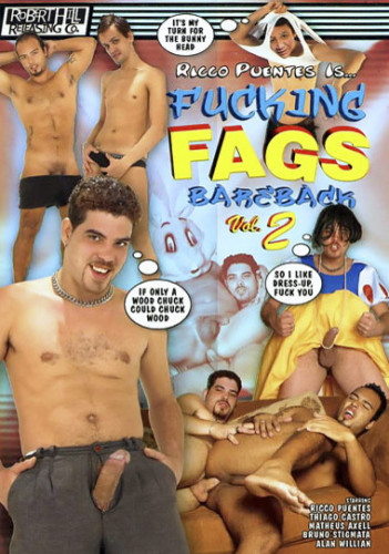 Rico Puentes Is Fucking Fags Bareback 2 (2007)